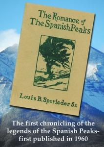 Romance of the Spanish Peaks