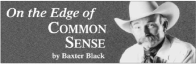 Baxter Black, Edge of Common Sense, On the Edge of Common Sense